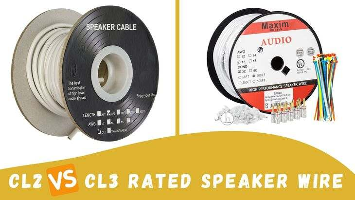 Cl2 Vs Cl3 Rated Speaker Wire: What Is The Basic Difference